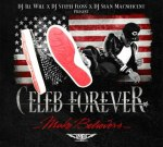 Celeb Forever – Make Believers Official Mixtape By Dj ILL WiLL