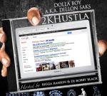 Dolla Boy – 2KHustla Official Mixtape by DJ Bobby Black & Bigga Rankin