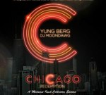 Yung Berg – Chicago Redemption Official Mixtape By Dj Moondawg