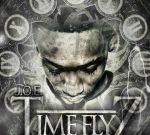 J.O.E. – Time Flyz Official Mixtape By Coast 2 Coast