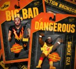 Smoke DZA & Action Bronson – Big, Bad & Dangerous Mixtape By Dj Capcom