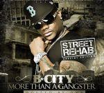 B City – More Than A Gangster Mixtape