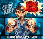 Chief Keef – Bang Bang Mixtape