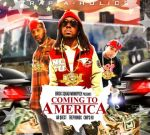 Fetti Gang – Coming To America Official Mixtape By Trap-A-Holics