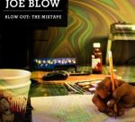 Joe Blow – Blow Out Official Mixtape