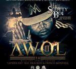Scotty Boi – A.W.O.L 2 Official Mixtape By MMG