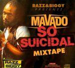 Razz & Biggy – Mavado So Suicidal Mixtape