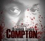 Kendrick Lamar – Compton Mixtape By Dj Wispas & Dj Rah2k