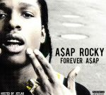 A$AP Rocky – Forever ASAP Mixtape