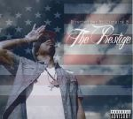 Billionaire B – The Prestige Official Mixtape By Track Bangas