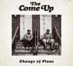 The Come Up – Change Of Plans Official Mixtape