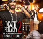 DJ Hood & DJ Young JD – Death Penalty 2 Mixtape