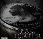 Joe Budden – A Loose Quarter Official Mixtape