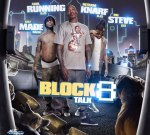 Big Steve Gee – Block Talk 8 Mixtape