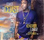 Coast 2 Coast 224 Mixtape Hosted By Kendrick Lamar