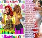 DJ Log On – Dancehall Rage Vol 4 Mixtape