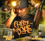 Project Pat – Cheese N Dope Official Mixtape By DJ Scream