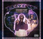 Space Ghost Purrp – B.M.W. (Black Mans Wealth) Official Mixtape