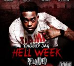 Chubby Jag – Hell Week Reloaded Official Mixtape