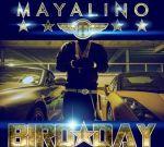 Mayalino – Bird Day Official Mixtape