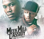 Meek Mill & Cassidy – The Battle For Philly Mixtape