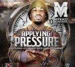 Mykko Montana – Applying Pressure Mixtape DJ Kutt Throat & DJ Swamp Izzo