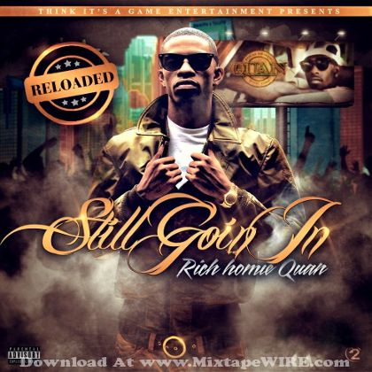 rich-homie-quan-still-goin-in-reloaded