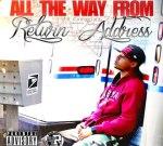 D.P. – All The Way From: Return Address Mixtape
