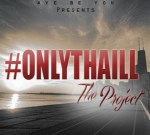 Aye Be – OnlyThaILL Project Mixtape