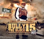 Bizzare – Bully The Block 15 Mixtape