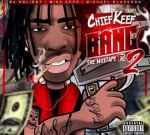Chief Keef – Bang Pt 2 Mixtape (Preview)