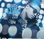 Coast 2 Coast Mixtapes 229 Hosted By Yung Leak & Dj RPM