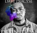 Dave Pracyse – Definition Mixtape