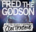 Fred The Godson – Contraband Official Mixtape