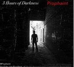 Prophaint – 3 Hours Of Darkness Mixtape