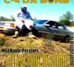 C-4 Da Bomb – A Playa From Da South Mixtape By Vante Tha DJ