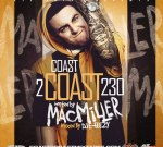 Coast 2 Coast Mixtape Vol. 230 Hosted By Mac Miller