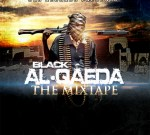 SOUTH KAK SUPPLIERS – Black Al Qaeda The Mixtape