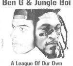 Ben G & Jungle Boi – A League Of Our Own Mixtape