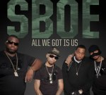 SBOE – All We Got Is Us Official Mixtape