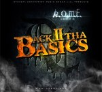 R.O.M.E. – Back 2 Tha Basics Mixtape