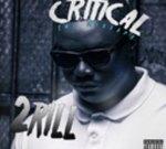 2RILL – Critical Mixtape
