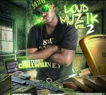 Dj Cortez – Loud Muzik 2 Mixtape By Chill Will