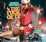 Smooth Haynes – 4 The Fuck Of It Mixtape