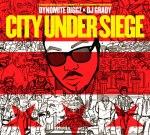 Dynomite Diggz – City Under Siege Mixtape