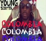 Young Scooter – Colombia Mixtape