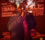 D Dash – Mill B4 Dinner Time Official Mixtape
