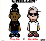 Troy Ave & Mac Miller – Chillin Mixtape