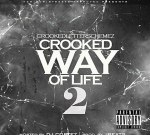 CrookedLetter Schemez – Crooked Way Of Life 2 Mixtape