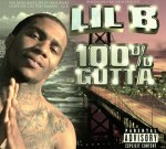 Lil B (The BasedGod) – 100% Percent Gutta Official Mixtape